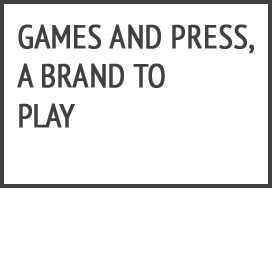 GAMES AND PRESS
